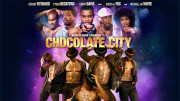 Chocolate City Trailer Drops Ahead Of May 22 Theatrical Release - See It Now